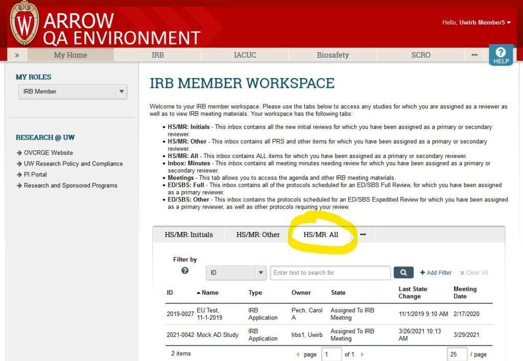 """Screenshot of ARROW user interface, from perspective of logged in IRB Member.   """"HS/MR: All"""" tab is highlighted in the central workspace, and two assigned studies are displayed."""