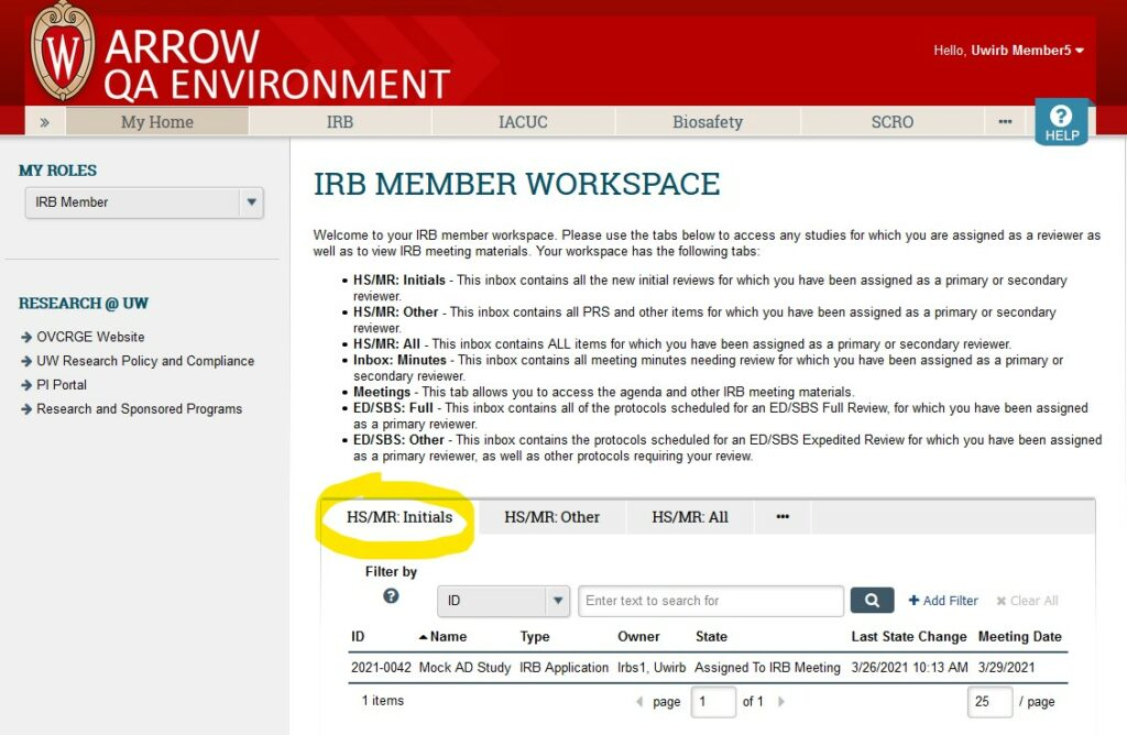 """Screenshot of ARROW user interface, from perspective of logged in IRB Member.   """"HS/MR: Initials"""" tab is highlighted in the central workspace, and an assigned initial review application displayed under this navigation tab."""
