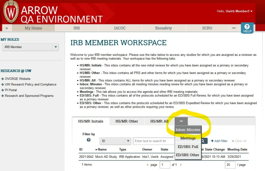 """Screenshot of ARROW user interface, from perspective of logged in IRB Member.   """"Inbox: Minutes"""" tab is selected from a drop-down menu generated by clicking the """"..."""" in the navigation menu."""