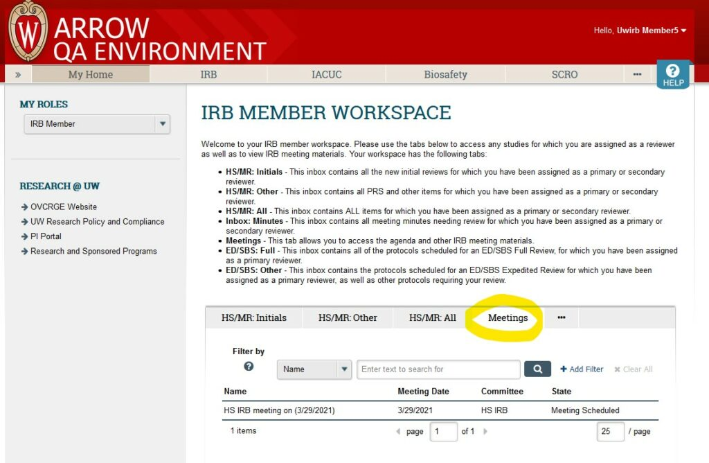 """Screenshot of ARROW user interface, from perspective of logged in IRB Member.   """"Meetings"""" tab is highlighted in the central workspace, and an HS meeting for 3/29/2021 is displayed as an upcoming scheduled meeting."""