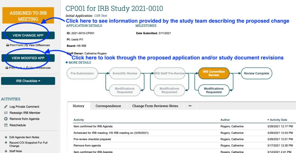 """A screenshot of a change workspace within ARROW is displayed. Text with an arrow pointing at the circled """"View Change App"""" button reads: """"Click here to see information provided by the study team describing the proposed change."""" Text with an arrow pointing at the circled """"View Modified App"""" button reads: """"Click here to look through the proposed application and/or study document revisions."""""""